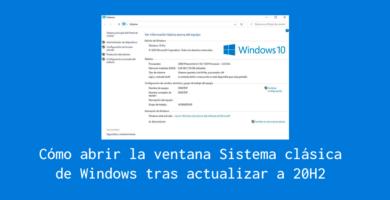Cómo abrir sistema en windows 10 tras la actualización 20h2
