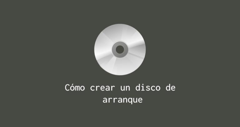 Cómo crear un disco de arranque windows linux