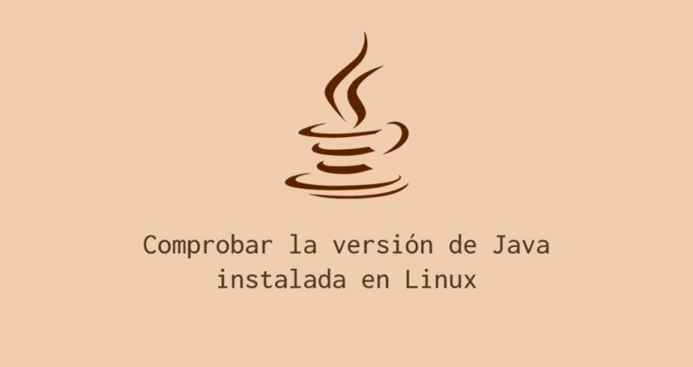 Comprobar versión java en linux