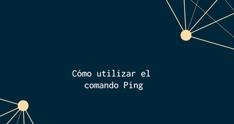 Cómo utilizar el comando ping