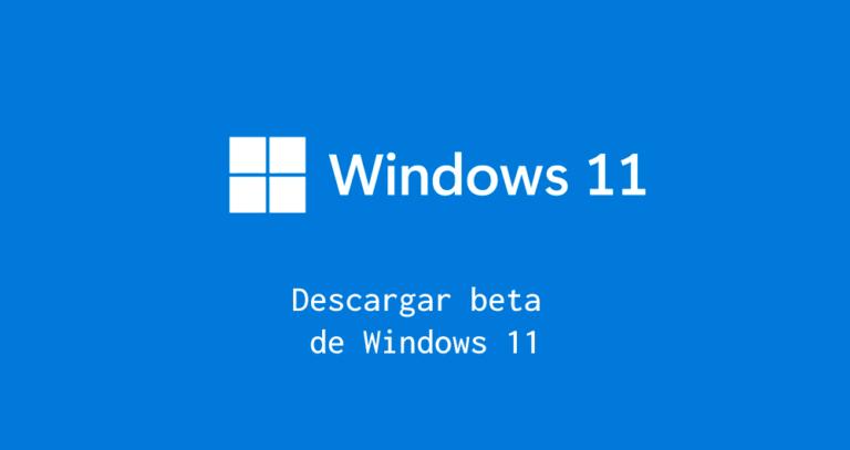 Descargar beta windows 11