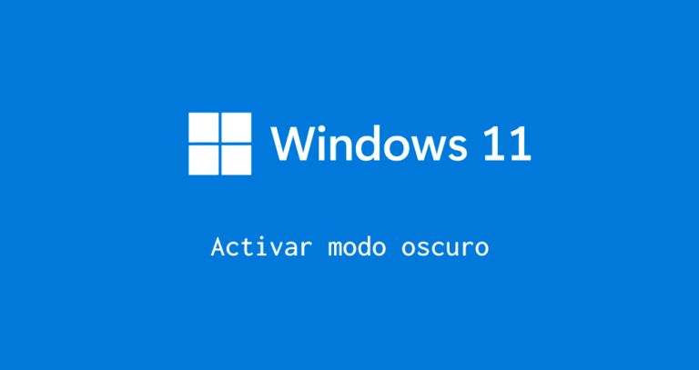 activar modo oscuro en windows 11