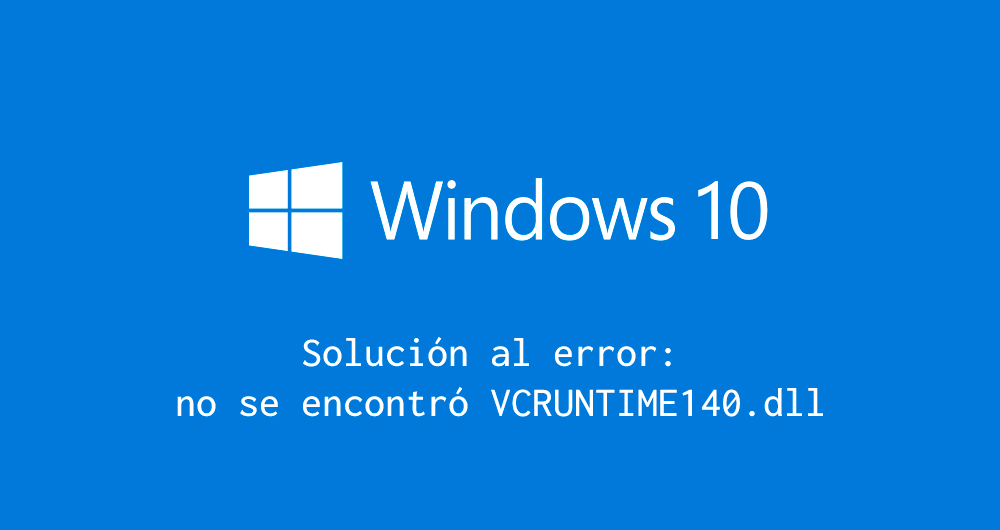 no se encontró vcruntime140.dll